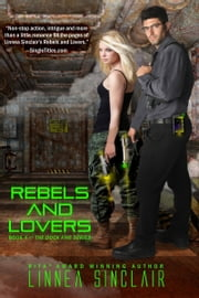 Rebels and Lovers ebook by Linnea Sinclair