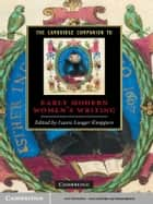 The Cambridge Companion to Early Modern Women's Writing ebook by Laura Lunger Knoppers