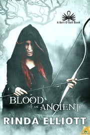 Blood of an Ancient ebook by Rinda Elliott