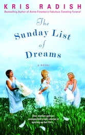 The Sunday List of Dreams ebook by Kris Radish