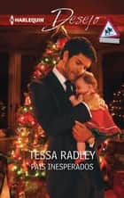 Pais inesperados ebook by TESSA RADLEY