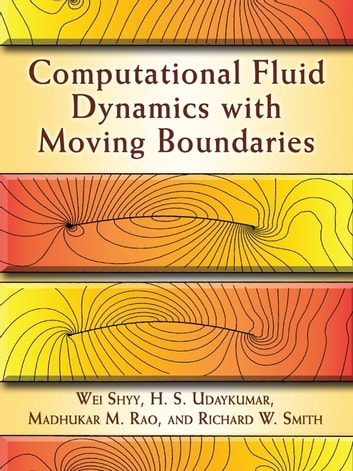 Computational fluid dynamics with moving boundaries ebook by wei computational fluid dynamics with moving boundaries ebook by wei shyyh s udaykumarmadhukar m fandeluxe Image collections