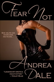 Fear Not ebook by Andrea Dale