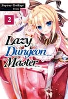 Lazy Dungeon Master: Volume 2 ebook by