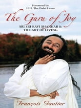 The Guru of Joy ebook by Francois Gautier