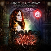 Mad Magic audiobook by Nicole Conway
