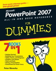 PowerPoint 2007 All-in-One Desk Reference For Dummies ebook by Peter Weverka