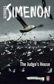 The Judge's House ebook by Georges Simenon, Howard Curtis