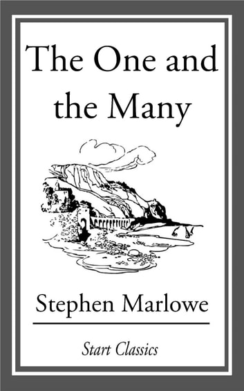 The One and the Many ebook by Stephen Marlowe
