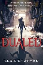 Dualed eBook by Elsie Chapman