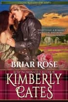 Briar Rose (Celtic Rogues, book 3) ebook by Kimberly Cates