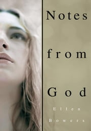 Notes from God ebook by Ellen Bowers