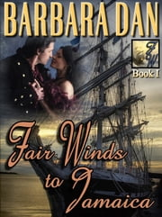 Fair Winds to Jamaica ebook by Barbara Dan