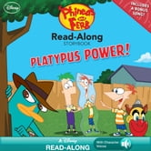 Phineas and Ferb Read-Along Storybook: Platypus Power! ebook by Disney Book Group, Ellie O'Ryan