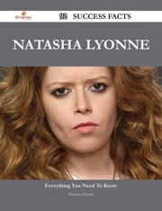 Natasha Lyonne 92 Success Facts - Everything you need to know about Natasha Lyonne ebook by Florence Church