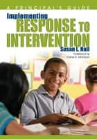 Implementing Response to Intervention ebook by Susan L. Hall