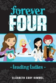 Leading Ladies #2 ebook by Elizabeth Cody Kimmel,Cathi Mingus