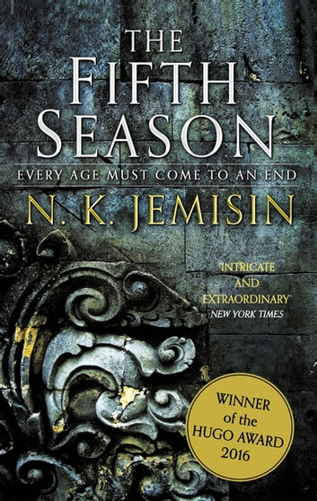 The Fifth Season - The Broken Earth, Book 1, WINNER OF THE HUGO AWARD 2016 ebook by N. K. Jemisin