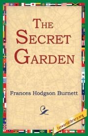 The Secret Garden ebook by Burnett, Frances Hodgson