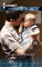 A Father For Baby Rose ebook by Margaret Barker