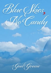 Blue Skies, No Candy ebook by Gael Greene