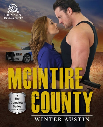 McIntire County - The Complete Series ebook by Winter Austin