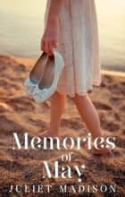 Memories Of May (Tarrin's Bay, #5) ebook by Juliet Madison