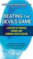 Beating the Devil's Game ebook by Katherine Ramsland