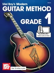 Modern Guitar Method Grade 1 ebook by Mel Bay