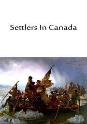 Settlers In Canada ebook by Captain Marryat