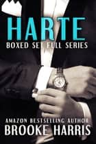 Harte Series Boxed Set ebook by Brooke Harris