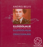 Glossolalia - A Poem about Sound ebook by Andrei Bely,Thomas R. Beyer,Thomas R. Beyer