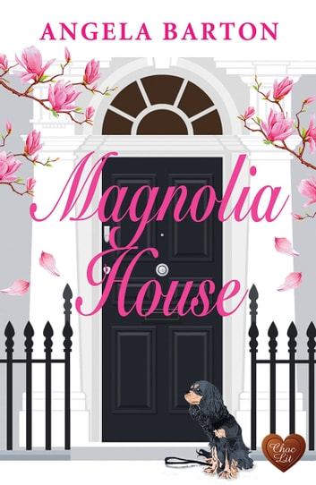 Magnolia House ebook by Angela Barton