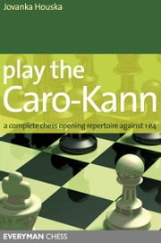 Play the Caro-Kann ebook by Jovanska Houska