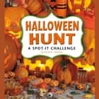 Halloween Hunt - A Spot-It Challenge audiobook by Sarah Schuette