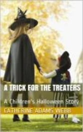 A Trick for the Treaters ebook by Catherine Adams Webb