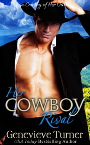 Her Cowboy Rival ebook by Genevieve Turner