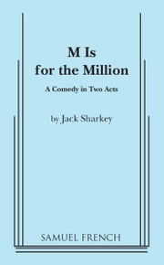M is for the Million ebook by Jack Sharkey