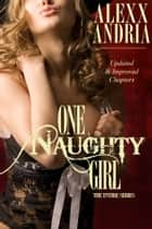 One Naughty Girl Bundle ebook by
