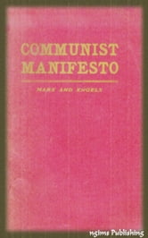 The Communist Manifesto (Illustrated + Audiobook Download Link + Active TOC) ebook by Karl Marx,Friedrich Engels
