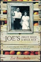 Joe's Fruit Shop & Milk Bar ekitaplar by Zoe Boccabella