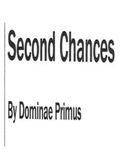 Second Chances ebook by Dominae Primus