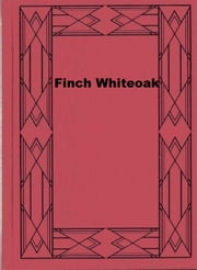 Finch Whiteoak ebook by Mazo De la Roche