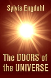 The Doors of the Universe ebook by Sylvia Engdahl