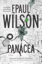 Panacea - A Novel ebook by F. Paul Wilson