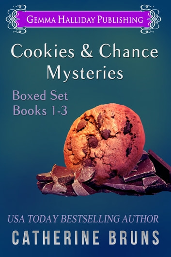 Cookies & Chance Mysteries Boxed Set (Books 1-3) ebook by Catherine Bruns