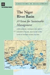 The Niger River Basin : A Vision for Sustainable Management ebook by Olivry, Jean , Claude