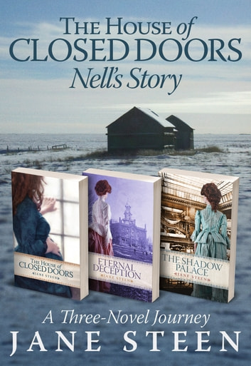The House of Closed Doors Boxed Set - Nell's Story ebook by Jane Steen