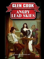 Angry Lead Skies - A Garrett, P.I., Novel ebook by Glen Cook