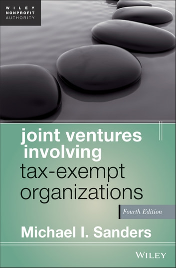 Joint Ventures Involving Tax-Exempt Organizations ebook by Michael I. Sanders